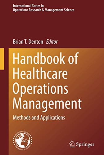 9781461458845: Handbook of Healthcare Operations Management: Methods and Applications (International Series in Operations Research & Management Science)
