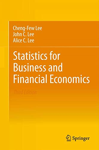 9781461458968: Statistics for Business and Financial Economics