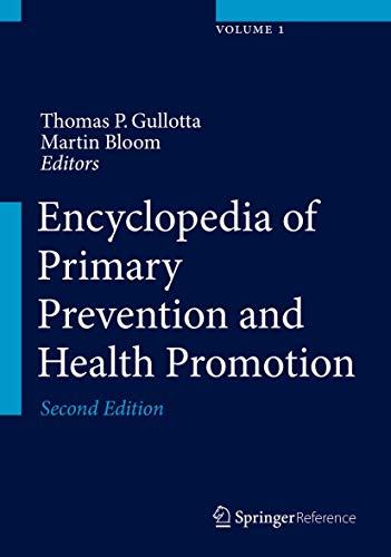 Encyclopedia of Primary Prevention and Health Promotion (Hardcover): Thomas P. Ed. Gullotta