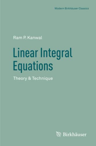 Linear integral equations: theory and technique