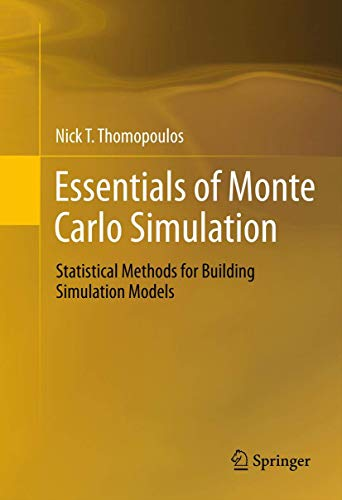 9781461460213: Essentials of Monte Carlo Simulation: Statistical Methods for Building Simulation Models