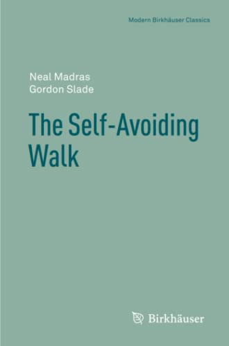 9781461460244: The Self-Avoiding Walk (Modern Birkhäuser Classics)