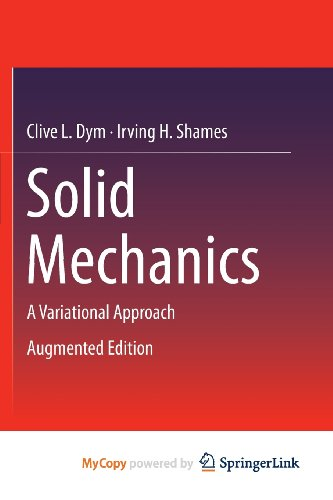 9781461460350: Solid Mechanics: A Variational Approach, Augmented Edition
