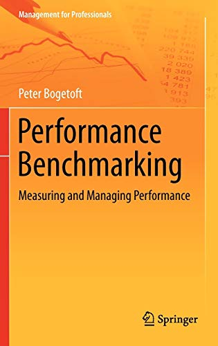 9781461460428: Performance Benchmarking: Measuring and Managing Performance (Management for Professionals)