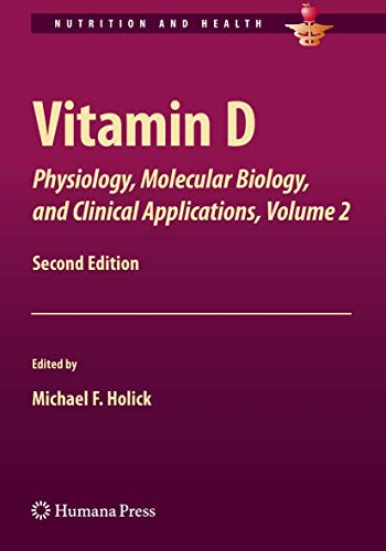 9781461460541: Vitamin D: Physiology, Molecular Biology,and Clinical Applications, Volume 2 (Nutrition and Health)
