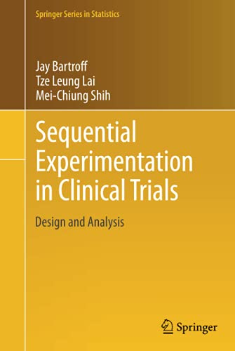 9781461461135: Sequential Experimentation in Clinical Trials: Design and Analysis