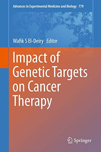 9781461461753: Impact of Genetic Targets on Cancer Therapy (Advances in Experimental Medicine and Biology)