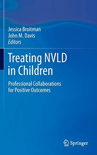 9781461461784: Treating NVLD in Children: Professional Collaborations for Positive Outcomes