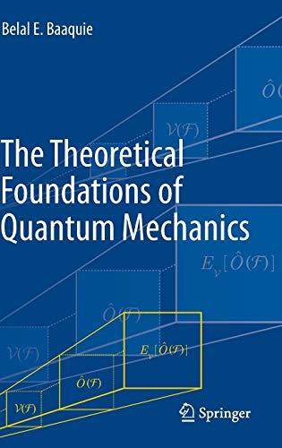 9781461462231: The Theoretical Foundations of Quantum Mechanics