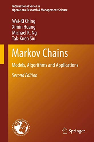 9781461463115: Markov Chains: Models, Algorithms and Applications (International Series in Operations Research & Management Science)