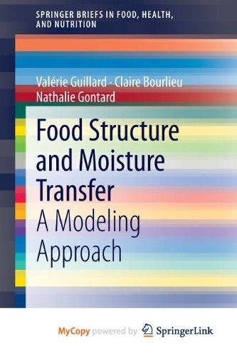 9781461463436: Food Structure and Moisture Transfer. A Modeling Approach