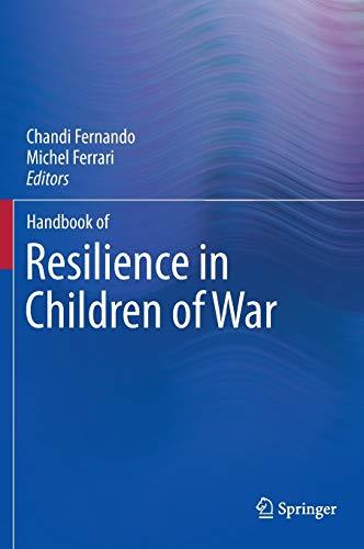 9781461463740: Handbook of Resilience in Children of War