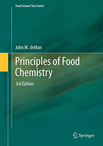 Principles of Food Chemistry: John M. deMan
