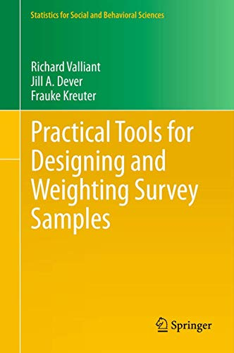 9781461464488: Practical Tools for Designing and Weighting Survey Samples (Statistics for Social and Behavioral Sciences)