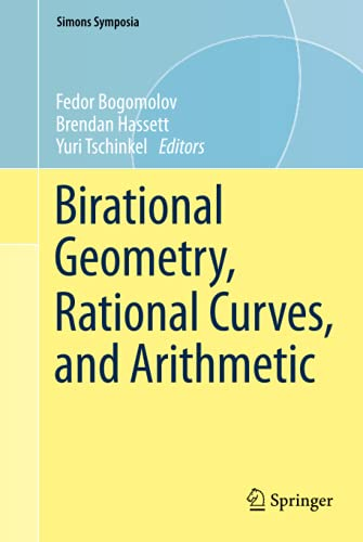 9781461464815: Birational Geometry, Rational Curves, and Arithmetic (Simons Symposia)