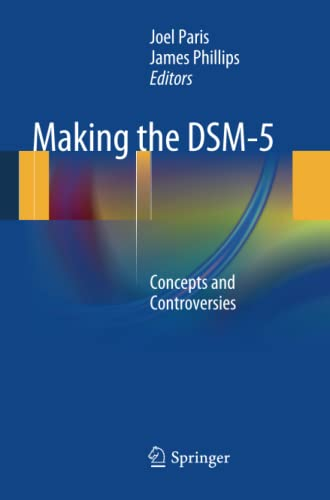 9781461465034: Making the DSM-5: Concepts and Controversies