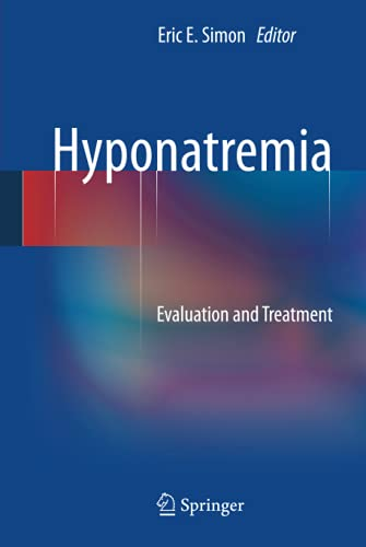 9781461466444: Hyponatremia: Evaluation and Treatment