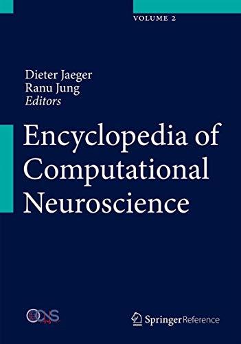 9781461466741: Encyclopedia of Computational Neuroscience