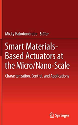 9781461466833: Smart Materials-Based Actuators at the Micro/Nano-Scale: Characterization, Control, and Applications