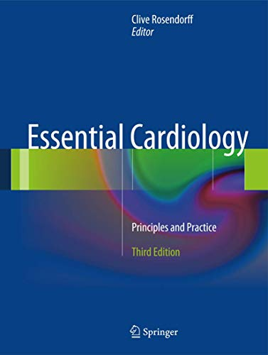 Essential Cardiology: Clive Rosendorff