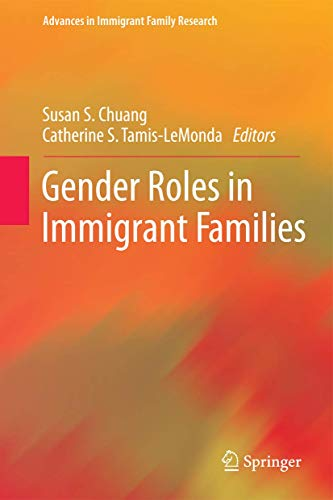 9781461467342: Gender Roles in Immigrant Families (Advances in Immigrant Family Research)