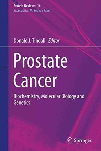 9781461468271: Prostate Cancer: Biochemistry, Molecular Biology and Genetics (Protein Reviews)