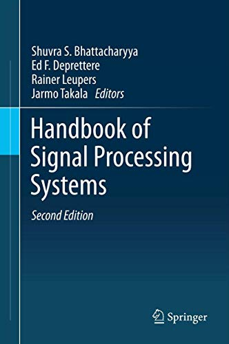 Handbook of Signal Processing Systems (Hardcover): Bhattacharyya