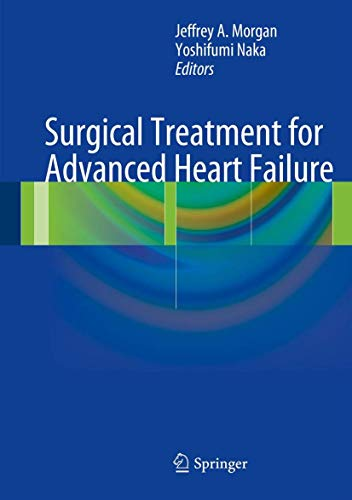 9781461469186: Surgical Treatment for Advanced Heart Failure