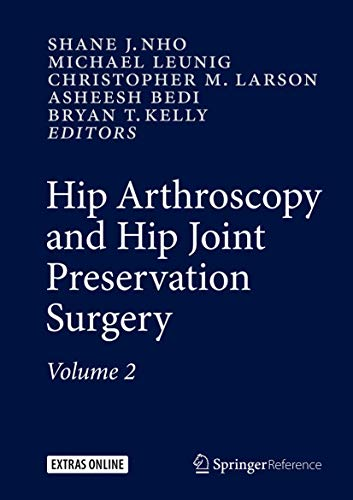 Hip Arthroscopy and Hip Joint Preservation Surgery: SHANE NHO