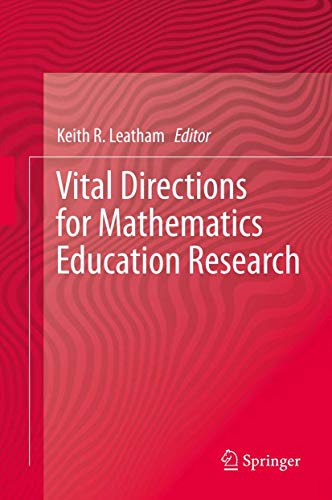 9781461469766: Vital Directions for Mathematics Education Research