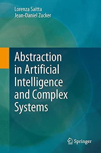 9781461470526: Abstraction in Artificial Intelligence and Complex Systems