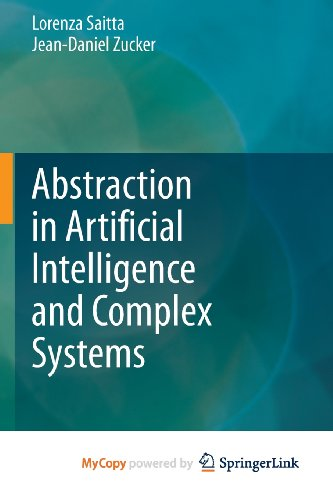 9781461470533: Abstraction in Artificial Intelligence and Complex Systems