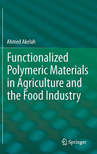 9781461470601: Functionalized Polymeric Materials in Agriculture and the Food Industry