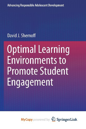 9781461470908: Optimal Learning Environments to Promote Student Engagement