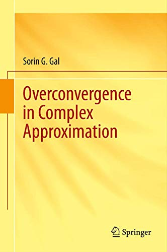9781461470977: Overconvergence in Complex Approximation