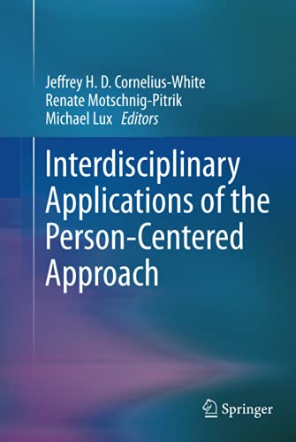 9781461471431: Interdisciplinary Applications of the Person-Centered Approach