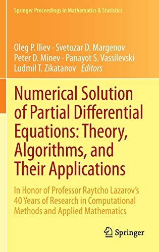 9781461471714: Numerical Solution of Partial Differential Equations: Theory, Algorithms, and Their Applications: In Honor of Professor Raytcho Lazarov's 40 Years of ... Proceedings in Mathematics & Statistics)