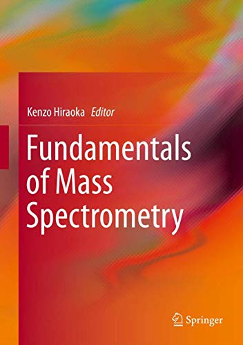 Fundamentals of Mass Spectrometry