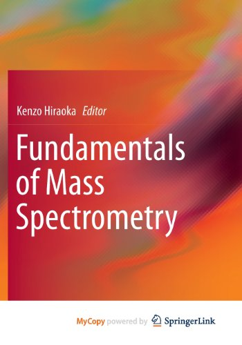 9781461472346: Fundamentals of Mass Spectrometry