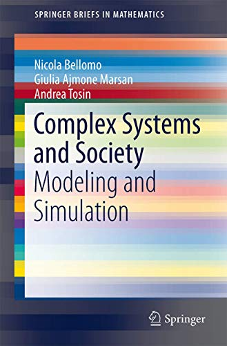 9781461472414: Complex Systems and Society: Modeling and Simulation (SpringerBriefs in Mathematics)