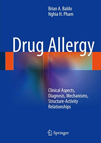 9781461472605: Drug Allergy: Clinical Aspects, Diagnosis, Mechanisms, Structure-Activity Relationships