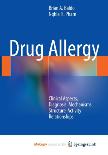 9781461472629: Drug Allergy: Clinical Aspects, Diagnosis, Mechanisms, Structure-Activity Relationships