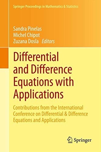 9781461473329: Differential and Difference Equations with Applications: Contributions from the International Conference on Differential & Difference Equations and ... Proceedings in Mathematics & Statistics)