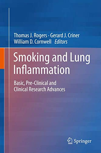 9781461473503: Smoking and Lung Inflammation: Basic, Pre-Clinical and Clinical Research Advances