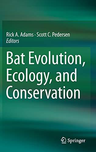 9781461473961: Bat Evolution, Ecology, and Conservation