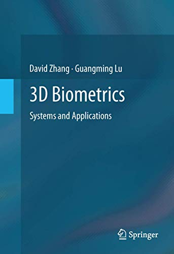9781461473992: 3D Biometrics: Systems and Applications