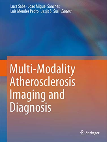 Multi-Modality Atherosclerosis Imaging and Diagnosis (Hardcover)