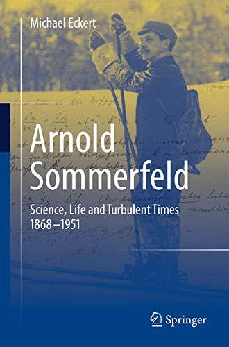 9781461474616: Arnold Sommerfeld