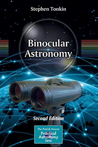 9781461474661: Binocular Astronomy (The Patrick Moore Practical Astronomy Series)