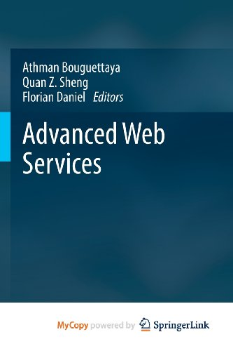 9781461475361: Advanced Web Services